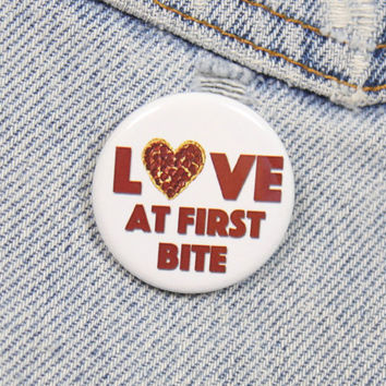 Love At First Bite Pizza 1.25 Inch Pin Back Button Badge