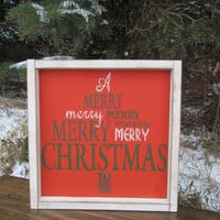 "Wood Sign ""A Merry Merry Christmas To You"""