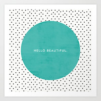 TEAL HELLO BEAUTIFUL - POLKA DOTS Art Print by Allyson Johnson