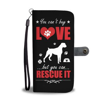 """You Can't Buy Love... But You Can Rescue It"" Phone Wallet Case"