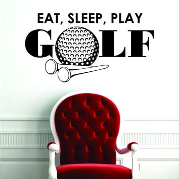 Eat Sleep Play Golf Design Sports Decal Sticker Wall Vinyl Decor Art