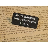 Make Racism Unacceptable Again Lapel Pin
