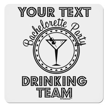 """Personalized -Name- Bachelorette Party Drinking Team 4x4"""" Square Sticker"""