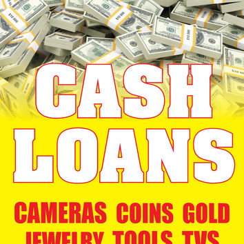 "Cash Loans Cameras Coins Gold 18""x24"" Business Store Retail Signs"