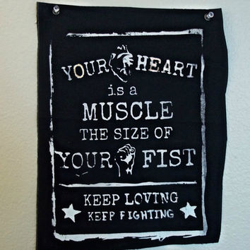 Your Heart is a muscle back patch //  the size of your fist // keep loving keep fighting patch