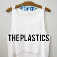 The Plastics | fresh-tops.com