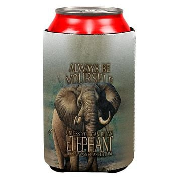 Always Be Yourself Unless Elephant All Over Can Cooler