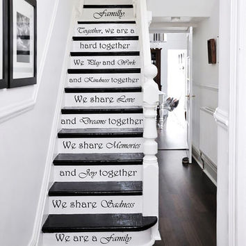 Wall Decal Quote Together We are a Family Dreams Kindness Love Memories STAIR CASE Stairway Decals Vinyl Sticker Home Decor Staircase KV36
