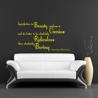 Imperfection is Beauty madness is Genius... Marilyn Monroe - Wall Decals Quotes - Wall Decal Home Decor - Wall Vinyl Quote Family Decal V932