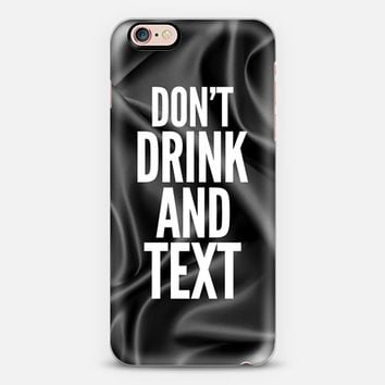 Don't drink and text iPhone 6s Plus case by Eleaxart   Casetify