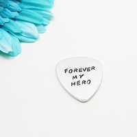 Forever My Hero Guitar Pick - Hero Guitar Pick - Personalized Guitar Pick - Custom Guitar Pick - Custom Guitar Pick - Father's Day Gift
