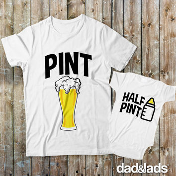 Pint Half Pint Drinking Buddies Matching Father Son Shirts