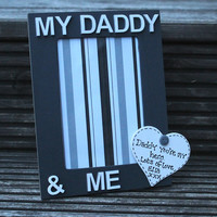 My Daddy and Me Personalised wooden Photo Frame available in any colour scheme.