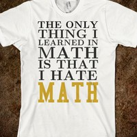 I HATE MATH TEE T SHIRT TSHIRT
