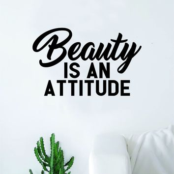 Beauty is an Attitude V2 Quote Beautiful Design Decal Sticker Wall Vinyl Decor Art Brows Lashes Make Up Cosmetics Salon MUA Girls Teen