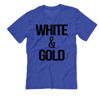 White and Gold The Dress Shirt | Team White and Gold | Team Blue and Black whiteandgold blackandblue Tshirt | The Dress Black & Blue Tshirt