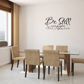 Be Still And Know That I Am God Vinyl Wall Words Decal Sticker Graphic