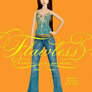 Flawless Pretty Little Liars Reprint
