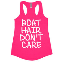 Boat Hair Don't Care Tank Top Workout Gym Womens Tee Shirt Funny Racerback Summer Beer Wine Lake Beach