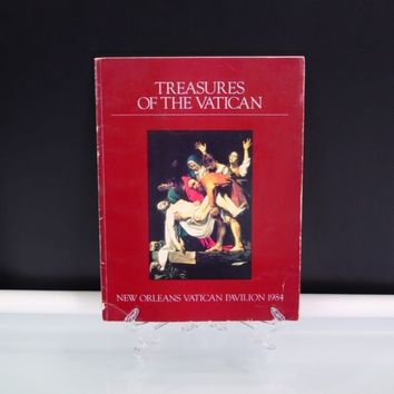 Treasures of the Vatican 1984 Catalog New Orleans Vatican Pavilion World Expo