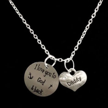 Daddy I Love You To God And Back In Memory Heaven Gift Necklace