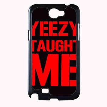 yeezy taught me TristanPiper 52798257-35a0-4668-b23e-567aa6209875 FOR SAMSUNG GALAXY N