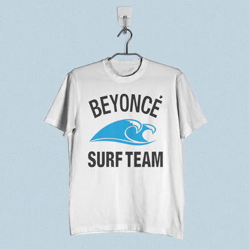 Men T-Shirt - Beyonce Surf Team