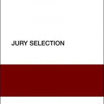 Jury Selection: Guides to Best Practices for Forensic Mental Health Assessments (Best Practices for Forensic Mental Health Assessments)