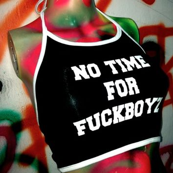 SWEET LORD O'MIGHTY! NO TIME FOR FUCKBOYZ HALTER IN BLACK