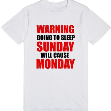 Warning Going to Sleep Sunday Will Cause Monday