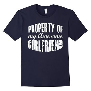 Mens Funny Gift For Boyfriend -Property of My Awesome Girlfriend