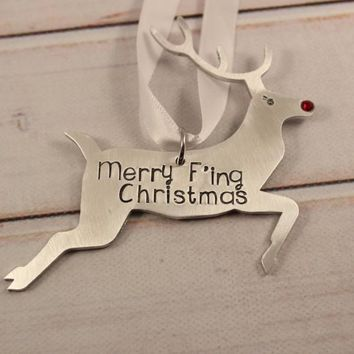 """Merry F'ing Christmas"" Reindeer Ornament."