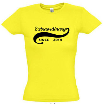 Extraordinary since 2014 (Any Year),gift ideas,humor shirts,humor tees,gift for her,gift for him,gift for sister,gift for brother,son gift