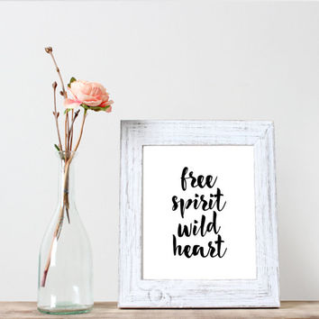 "Printable art""Free spirit wild heart""Typography art,wall decor,home decor,Word art,Motivationa poster,inspirational poster,Dorm decor"