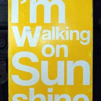 I'm Walking On Sunshine Typography Wall Art by 13pumpkins on Etsy