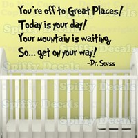 OH THE PLACES YOU GO Dr Seuss Quote Vinyl Wall Decal