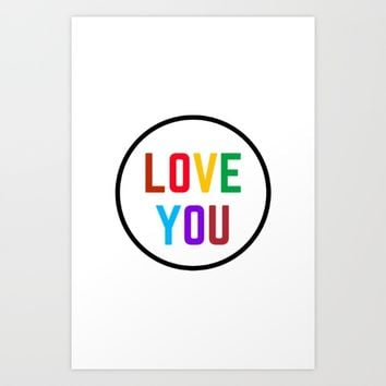 LOVE YOU Art Print by Love from Sophie