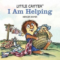 I Am Helping (Little Critter)