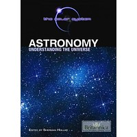 Astronomy: Understanding the Universe (Solar System): Astronomy
