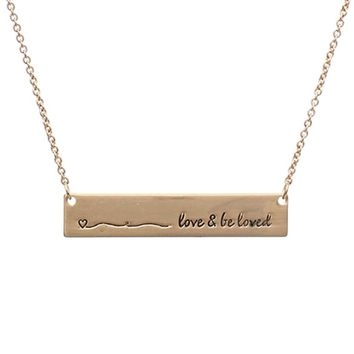 Love & Be Loved Message Bar Necklace