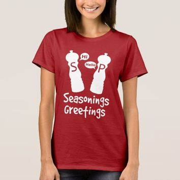 Seasonings Greetings T-Shirt