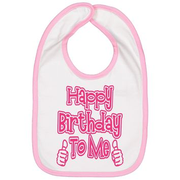 Girls Birthday Bib - Happy Bday To Me