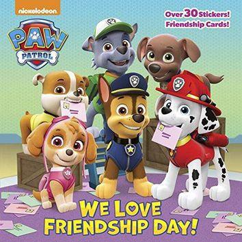 We Love Friendship Day! Paw Patrol: Pictureback