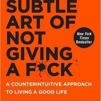 The Subtle Art of Not Giving a F*ck: A Counterintuitive Approach to Living a Good Life Hardcover – September 13, 2016