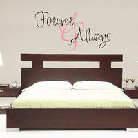 Forever and Always - Vinyl Decal