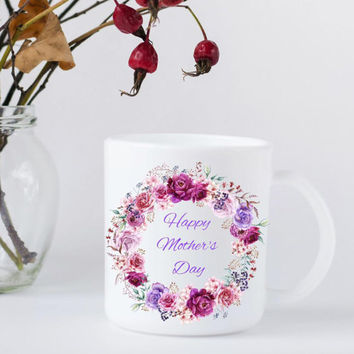 Happy Mother's Day Coffee Mug - Floral Tea Mug for Women - Gift for Mom - Free Shipping