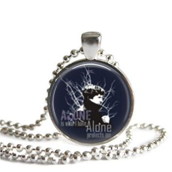 Sherlock Quote Necklace Alone Is What I Have Alone Protects Me