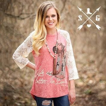Southern Grace Life is Better in Boots on Heather Coral Shirt with Ivory Lace Sleeves