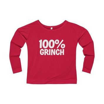 100% Grinch Christmas Long Sleeve T Shirt