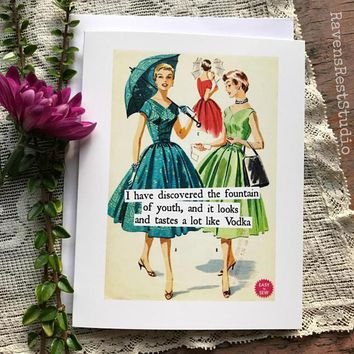 I Have Discovered the Fountain of Youth Tastes A Lot Like Vodka Funny Vintage Style Happy Birthday Card FREE SHIPPING
